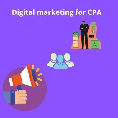 How Digital Marketing can help CPA s ?
